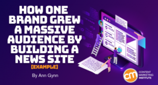 How One Brand Grew a Massive Audience by Building a News Site [Example]