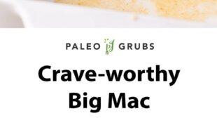 To Die For Big Mac Casserole (Paleo-friendly, Dairy-Free)
