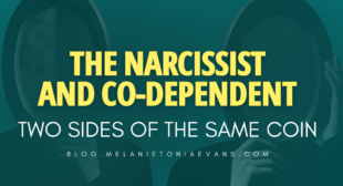 The Narcissist And Co-dependent – Two Sides Of The Same Coin (Updated 2021)