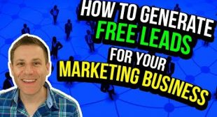 How To Generate Leads For Your Marketing Business [For Free]