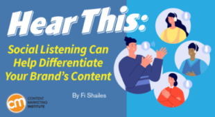 Hear This: Social Listening Can Help Differentiate Your Brand's Content
