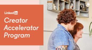 LinkedIn Commits $25M to Creator Accelerator Program