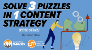 Solve 3 Puzzles in 1 Content Strategy [Video Series]
