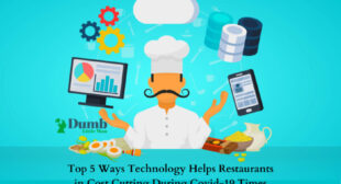 Top 5 Ways Technology Helps Restaurants in Cost Cutting During Covid-19 Times